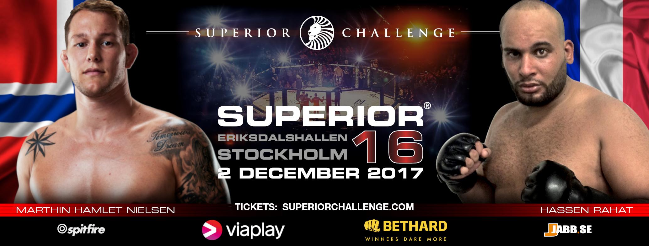 Marthin Hamlet Nielsen vs Hassen Rahat Superior Challenge 16