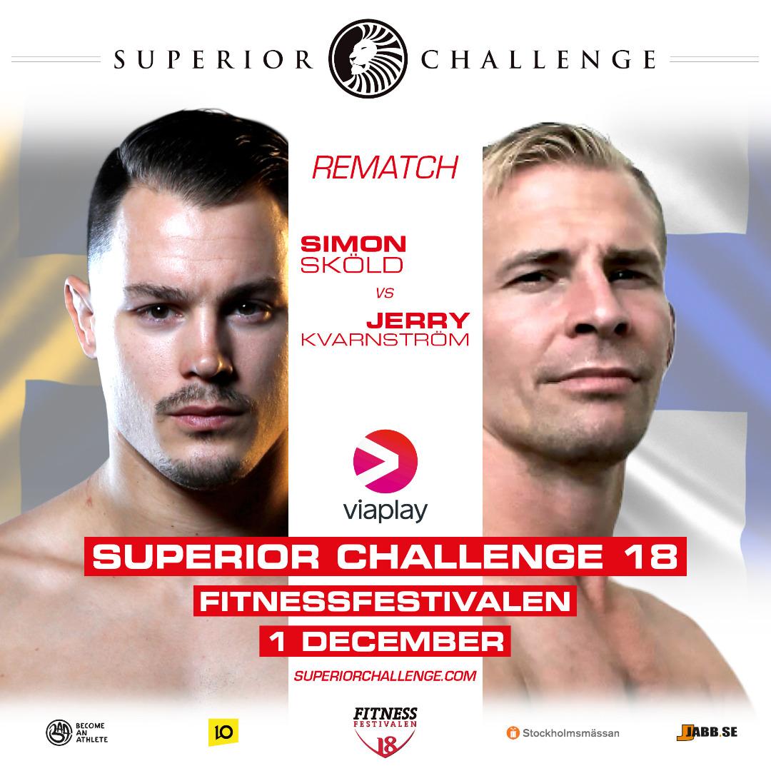 Rematch Simon Sköld vs Jerry Kvarnström at Superior Challenge 18 - Fitnessfestivalen