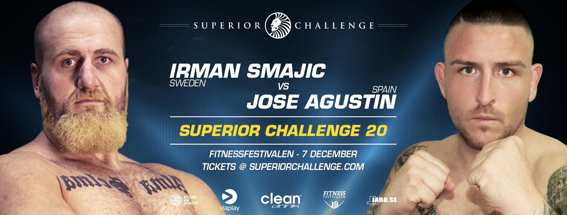 "Irman ""Magic"" Smajic faces Jose Agustin at Superior Challenge 20 – Fitnessfestivalen"
