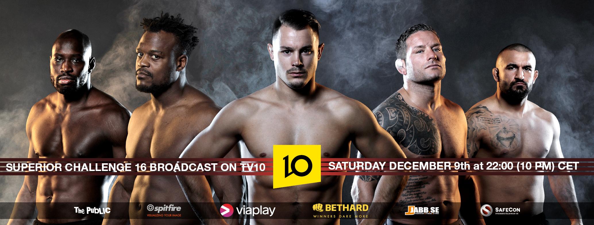 TV sändning Superior Challenge 16 TV10