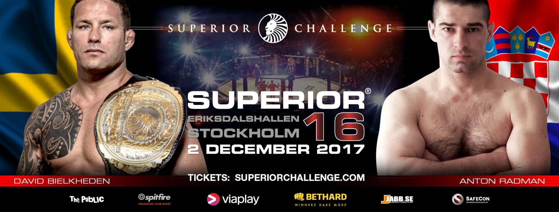 David Bielkheden vs Anton Radman Superior Challenge 16