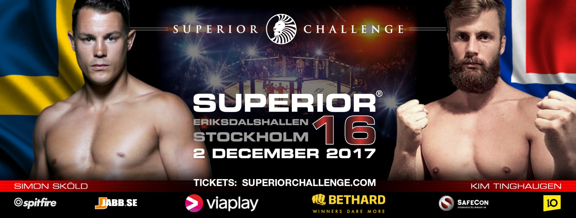 Sweden's most well know MMA fighter Simon Sköld is set against Kim Tinghaugen