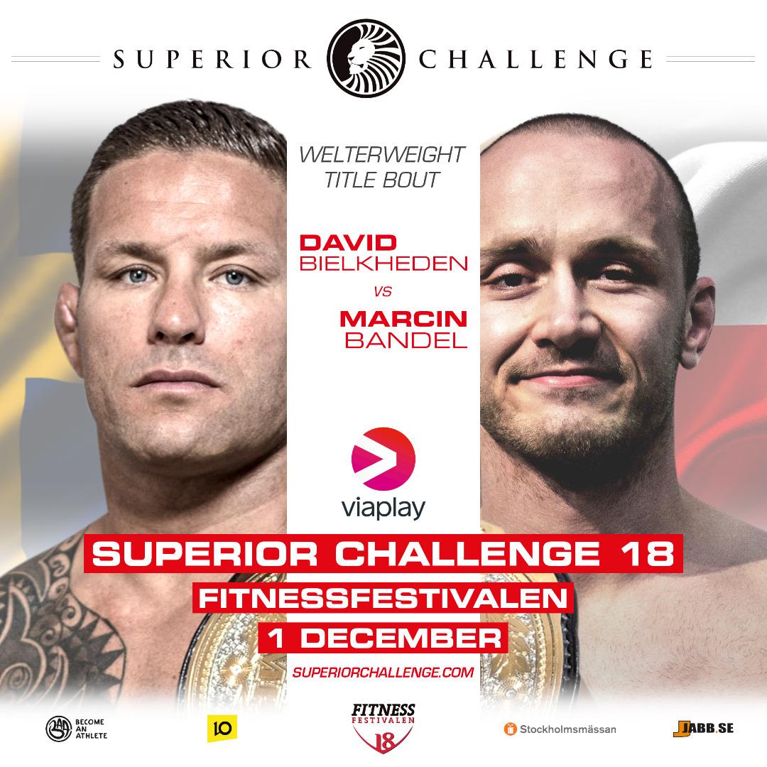 David Bielkheden vs Marcin Bandel Welterweight title bout Superior Challenge 18 Fitnessfestivalen