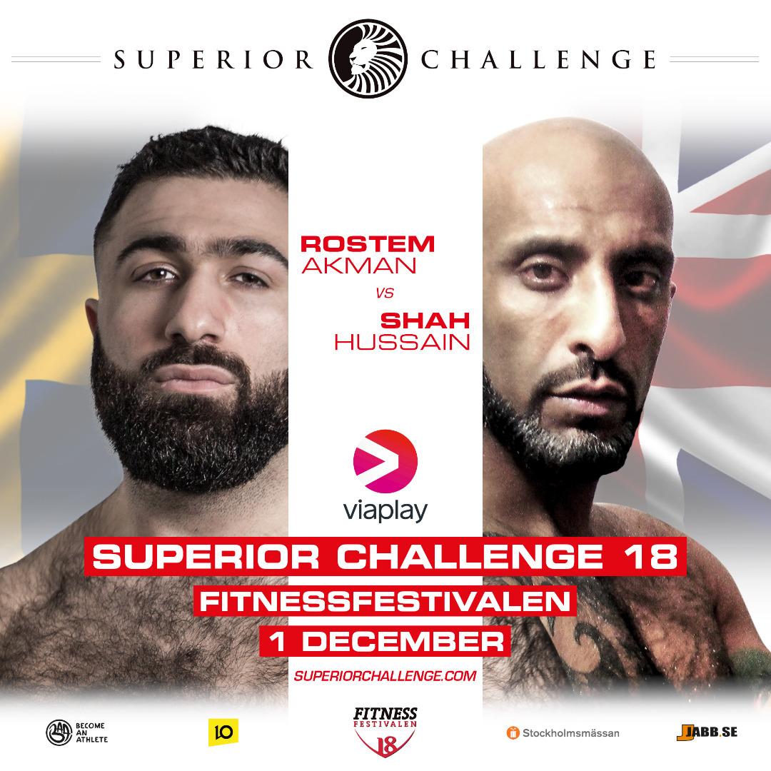 Biljetter Rostem Akman vs Shah Hussain Superior Challenge 18 - fitnessfestivalen