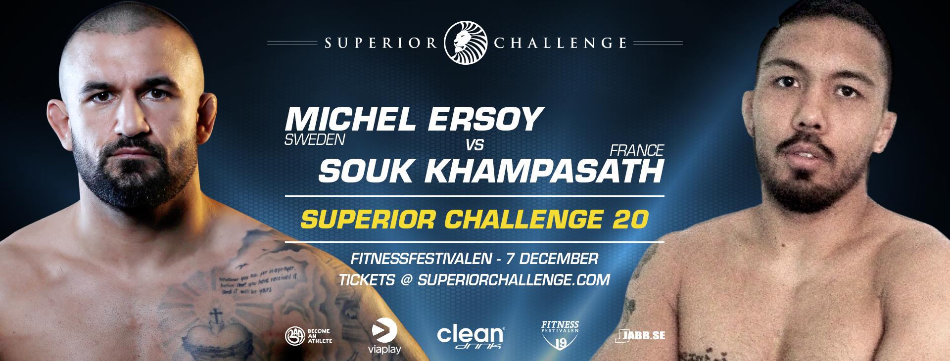 Michel Ersoy vs Souksavanh Khampasath Superior Challenge 20 – Fitnessfestivalen den 7:e december