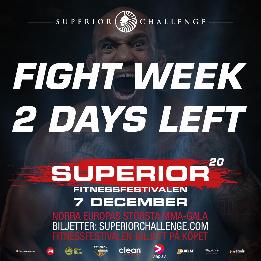 Fight Week 2 days left Superior Chasllenge 20 - Fitnessfestivalen