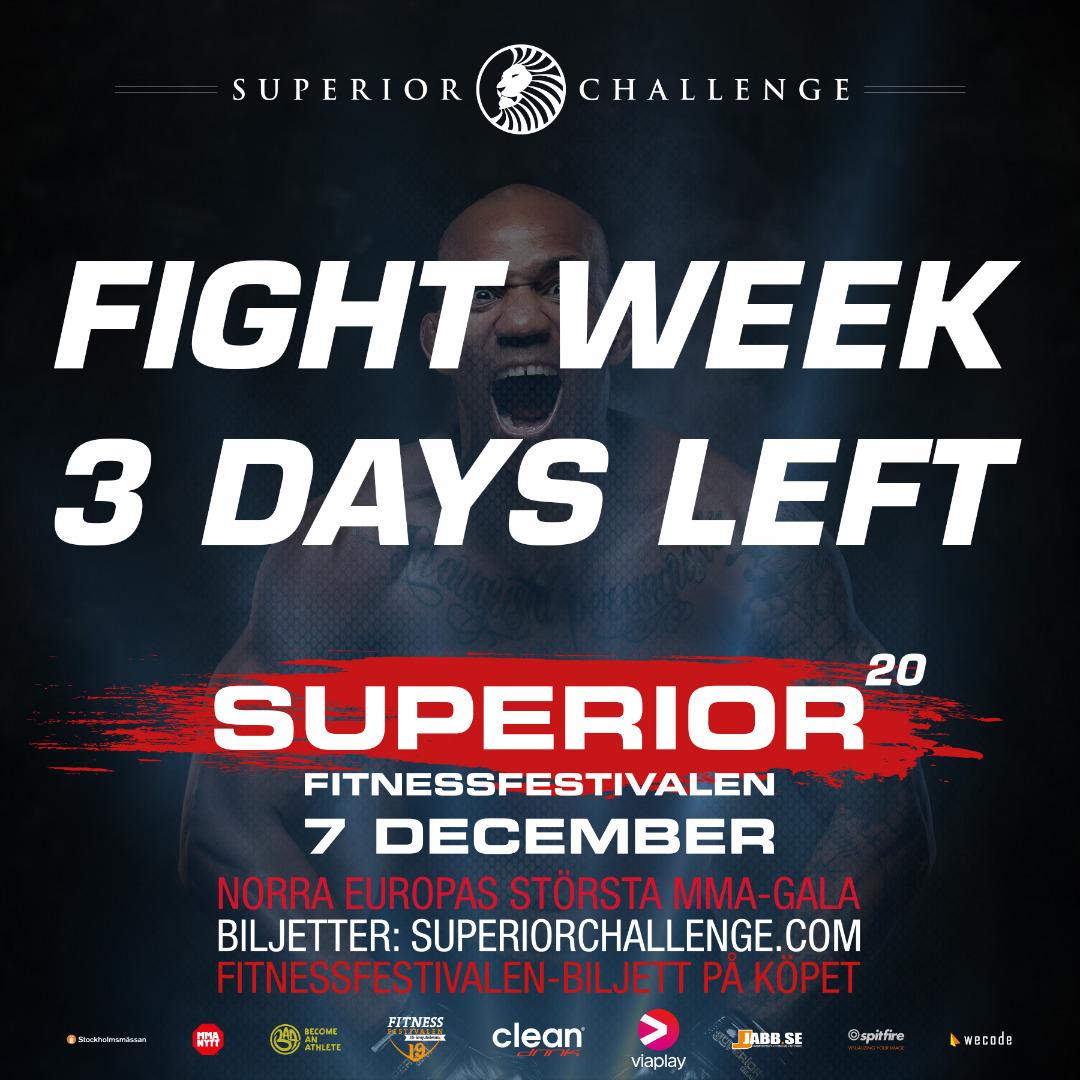 Fight Week 3 days left Superior Challenge 20 - Fitnessfestivalen