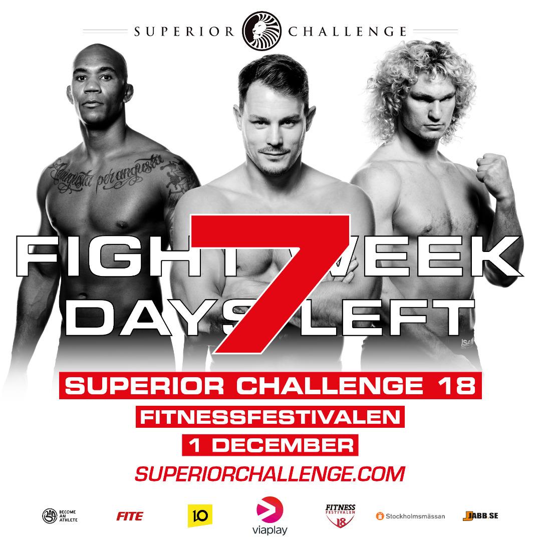 Fight Week 7 days left Superior Challenge 18 Fitnessfestivalen