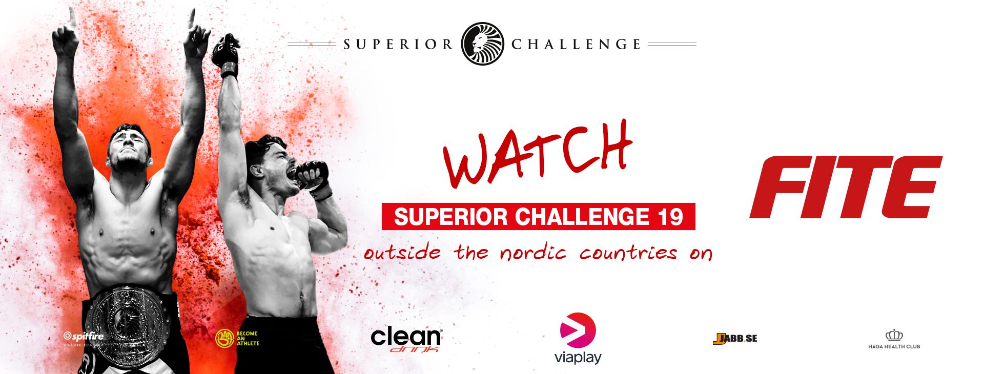 Watch Superior Challenge 19 outside the nordic countries on Fite TV