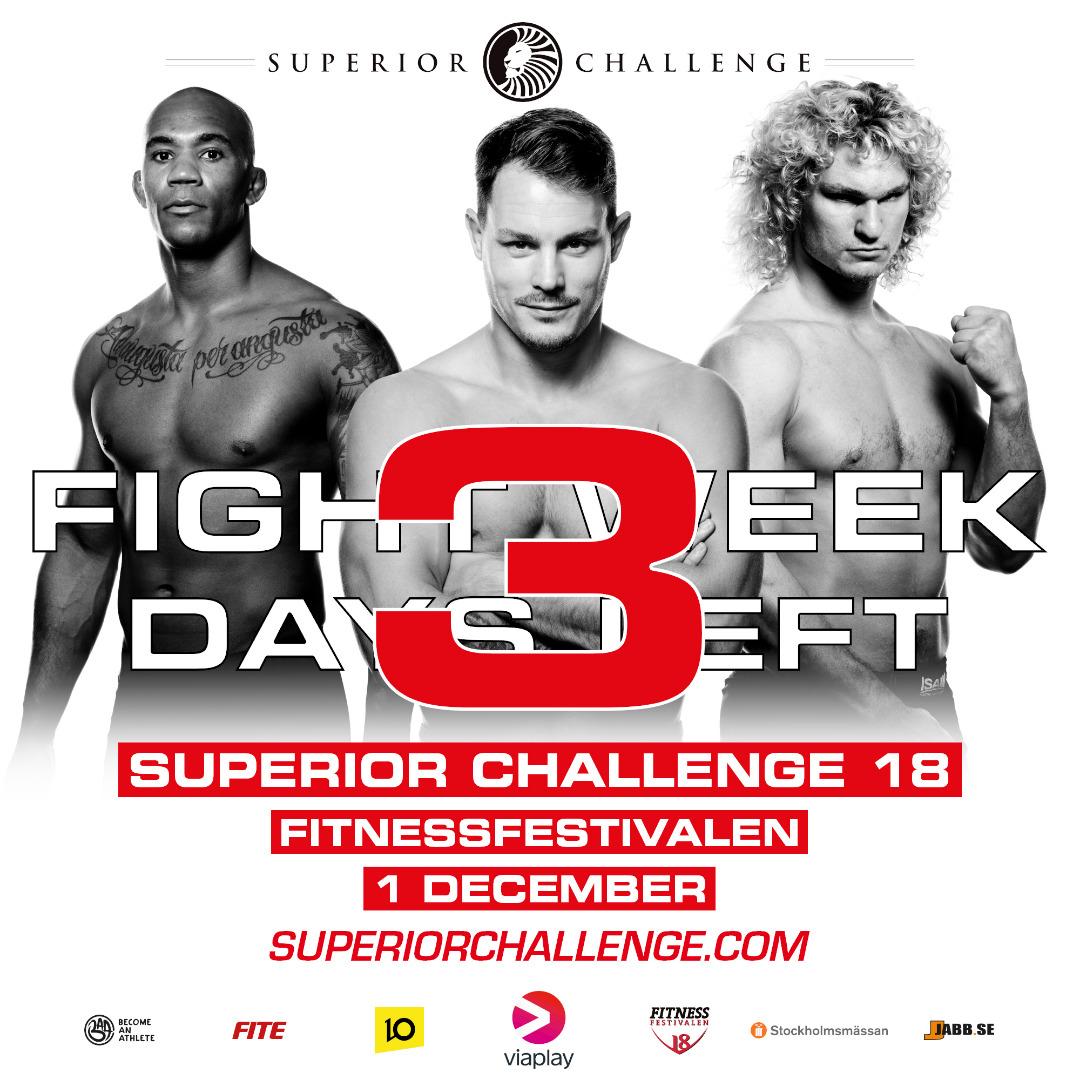 Fight week 3 days left superior challenge 18 fitnessfestivalen