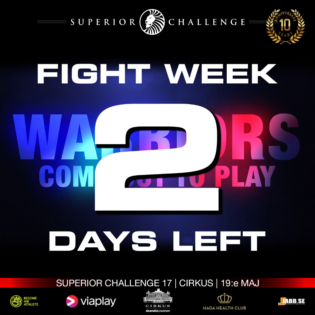 Fight Week only 2 days to Superior Challenge 17 - Cirkus