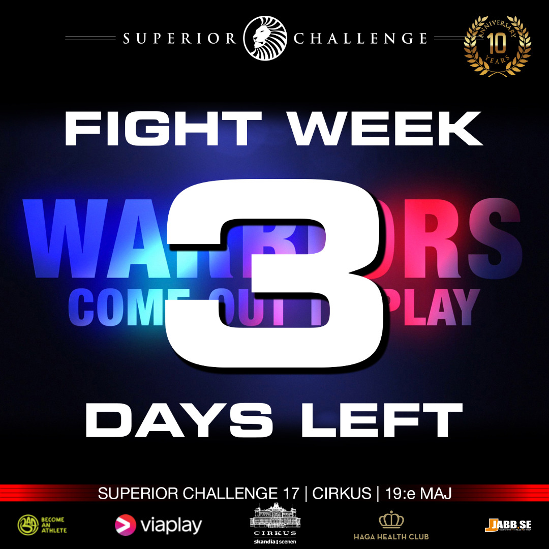Fight Week 3 Days to Superior Challenge 17 - Cirkus