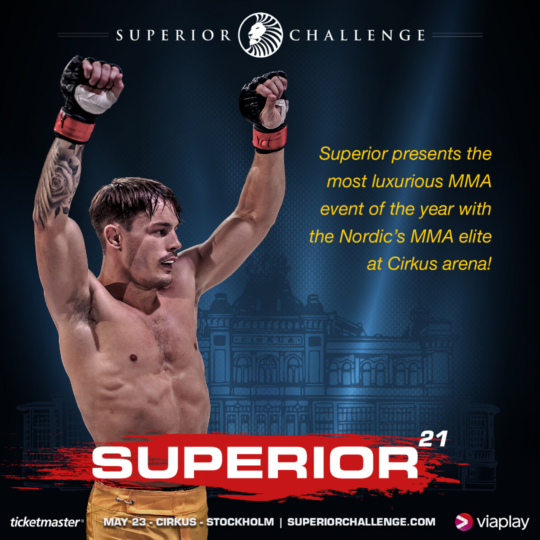 Superior presents the most luxurious MMA event of the year with the Nordic's MMA elite at Cirkus arena!