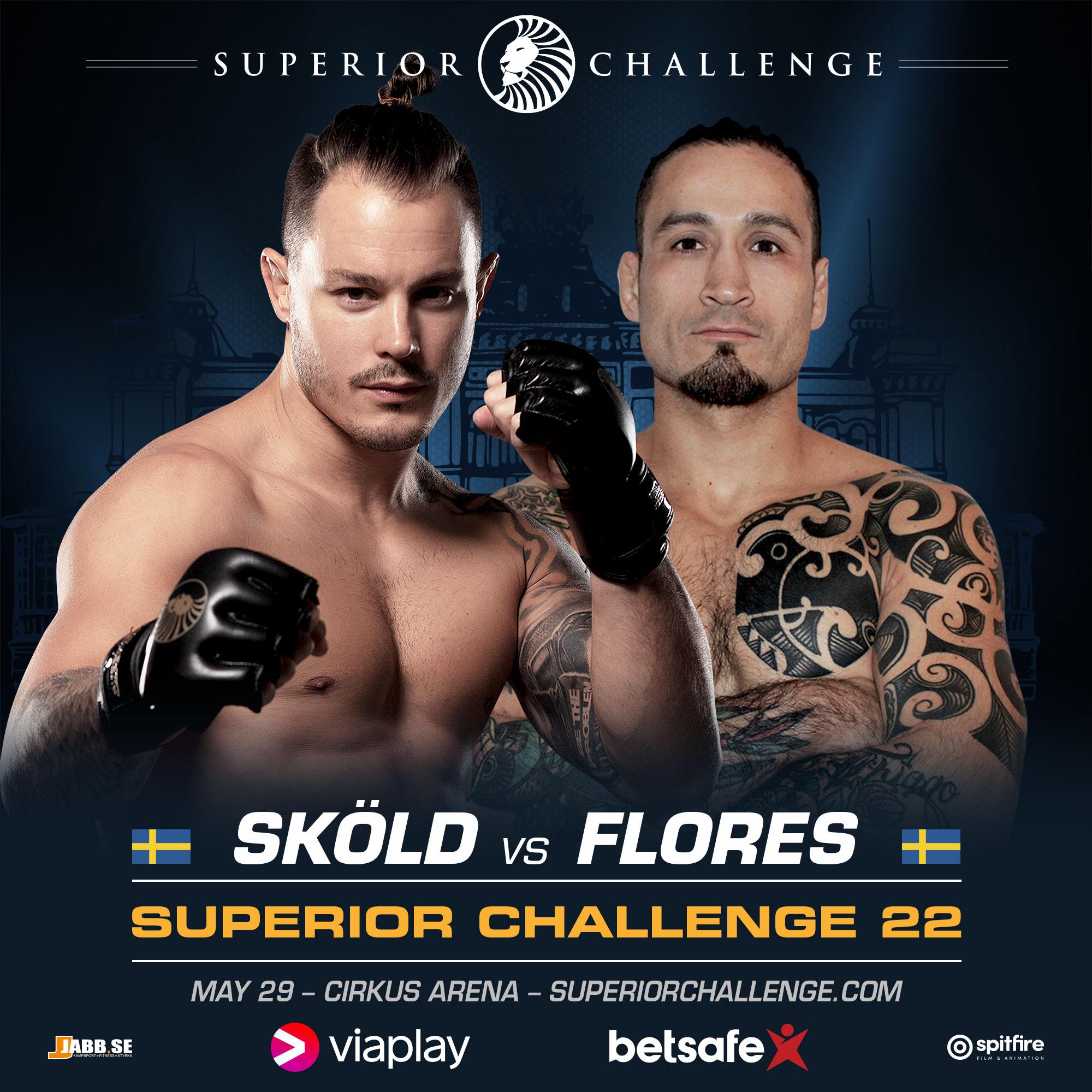 Simon Skölkd vs Fernando Flores Superior Challenge 22