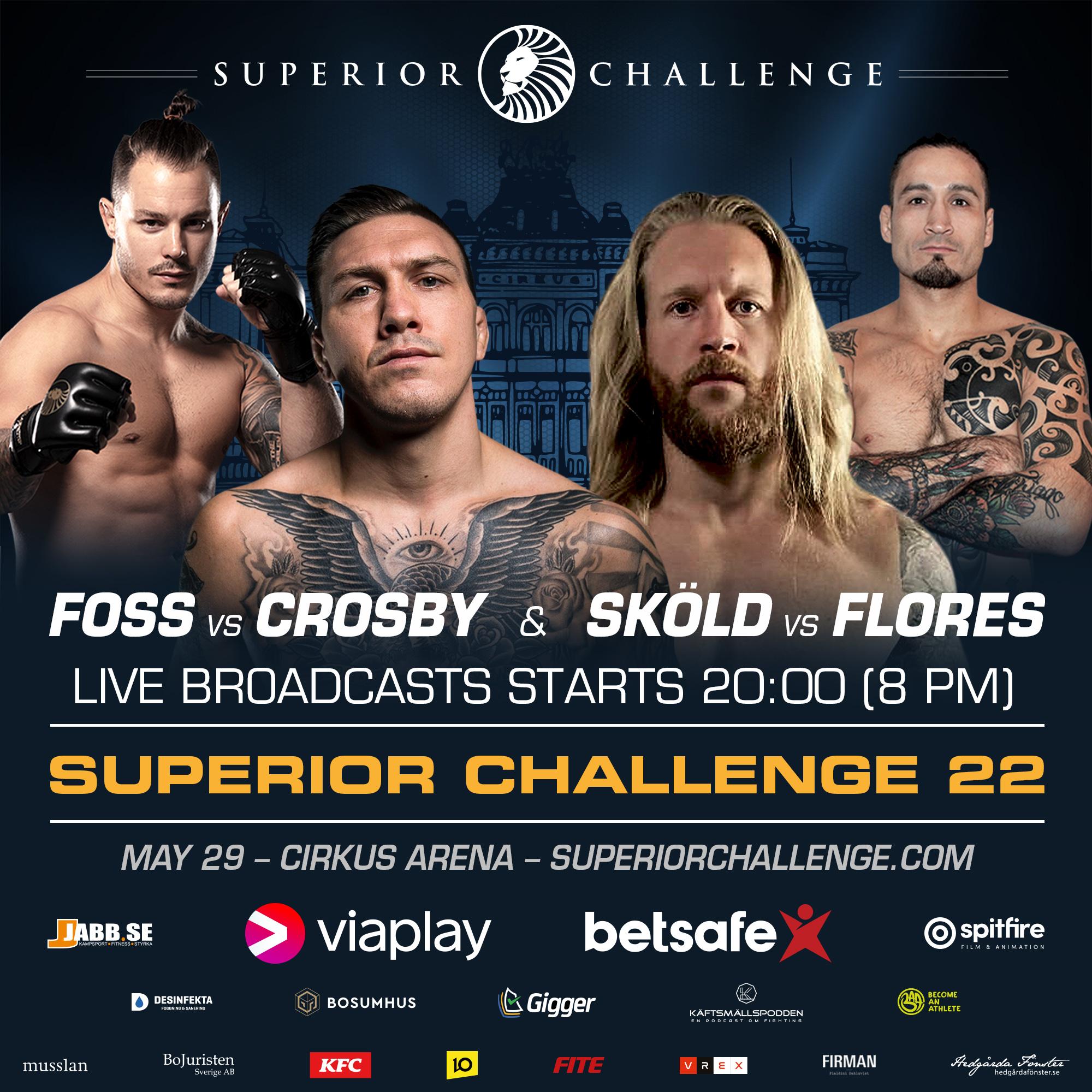 Superior Challenge 22